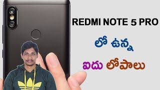 5 Problems With Redmi Note 5 Pro ||Telugu Tech Tuts