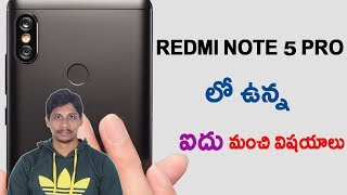 5  Positive Points About Redmi note 5 pro || Telugu Tech tuts