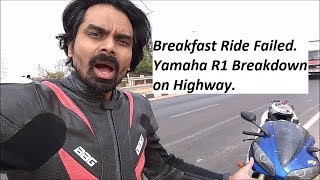 Breakfast Ride Failed. Yamaha R1 Breakdown on Highway.