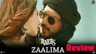 Zaalima Review l Raees l Shah Rukh Khan