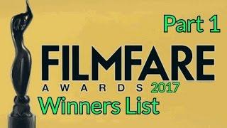 Filmfare Awards Winners List 2017 Part 1