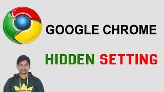 Hidden Google Chrome Setting Must Know || Telugu Tech Tuts