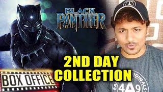 BLACK PANTHER 2nd Day Collection In India - FANTASTIC HOLD