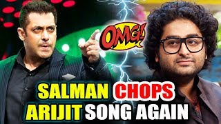 Salman Khan CHOPS Arijit Singh's Song From Welcome To New York