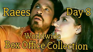 Raees Worldwide Collection Day 8