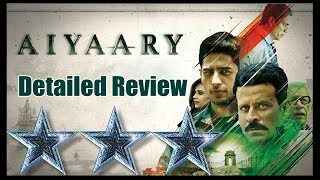 Aiyaary Movie Detailed Review