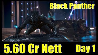 Black Panther Box Office Collection Day 1