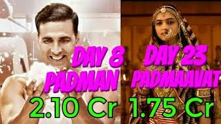 Padman Vs Padmaavat Collection l Day 8 Vs Day 23