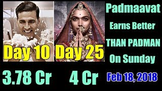 Padman Vs Padmaavat Collection I Day 10 Vs Day 25