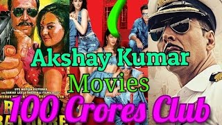Akshay Kumar 7 Movies In 100 Crores Club