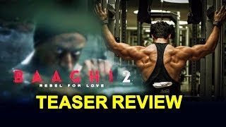 Baaghi 2 Teaser Out | Tiger Shroff, Disha Patani | Baaghi 2 Teaser Reaction