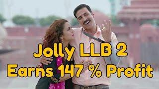 Jolly LLB 2 Makes 147 Percent Profit