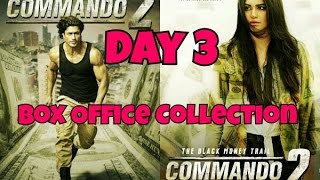 Commando 2 Box Office Collection Day 3