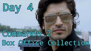 Commando 2 Box Office Collection Day 4