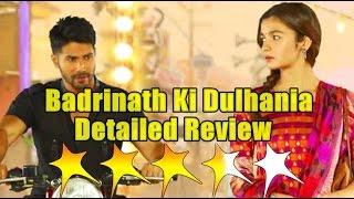 Badrinath Ki Dulhania Detailed Review