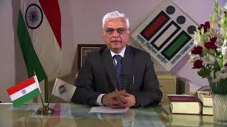 Message from our Chief Election Commissioner, Mr. Om Prakash Rawat.