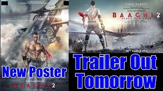 Baaghi 2 New Poster I Trailer Out Tomorrow