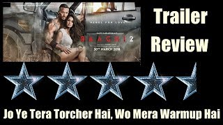 Baaghi 2 Trailer Review