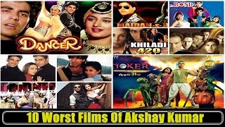 10 Worst Movies Of Akshay Kumar In 25 Years