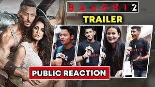 BAAGHI 2 Trailer | Tiger Shroff CRAZY FANS Reaction | Disha Patani