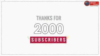Thank You For 2000+ Subscribers || KKD NEWS