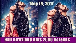 Half Girlfriend To Release In 2500 Screens In India