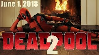 Deadpool 2 Release On June 1 2018