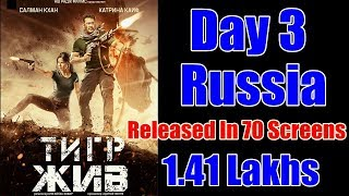Tiger Zinda Hai Box Office Collection Day 3 Russia