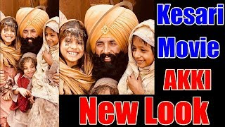 Akshay Kumar New Look For Kesari Movie