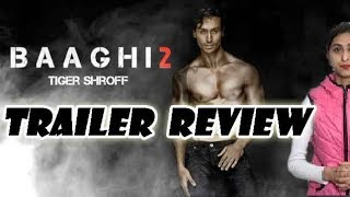 Baaghi 2 Trailer Reaction & Review | Tiger Shroff | Baaghi 2 Official Trailer
