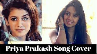 Oru Adaar Love | Manikya Malaraya Poovi Cover | Varsha Tripathi