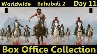 Bahubali 2 Worldwide Box Office Collection Day 11