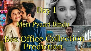 Meri Pyaari Bindu Box Office Collection Prediction Day 1