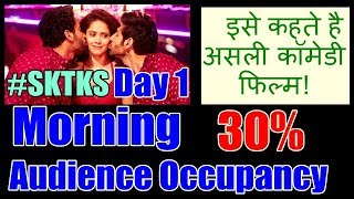 Sonu Ke Titu Ki Sweety Audience Occupancy Report