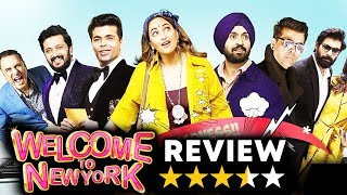 Welcome To New York Movie Review | Sonakshi Sinha, Karan Johar, Diljit Dosanjh