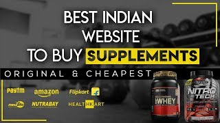 BEST INDIAN WEBSITE TO BUY ORIGINAL SUPPLEMENTS IN INDIA (The Truth of Online Fake Supplements)
