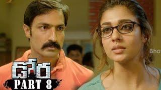 Dora Telugu Movie Part 8    Nayanthara , Harish Uthaman