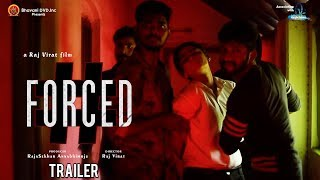 #Forced Trailer - A Raj Virat Film - 2017 Latest Telugu Short Film - Bhavani HD Movies