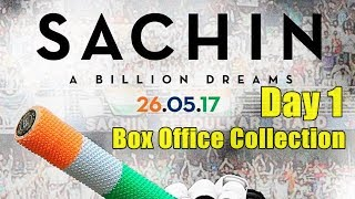 Sachin A Billion Dreams Box Office Collection Day 1