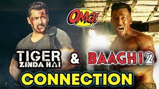 Tiger Zinda Hai And Baaghi 2 Has A CONNECTION | Salman Khan Vs Tiger Shroff
