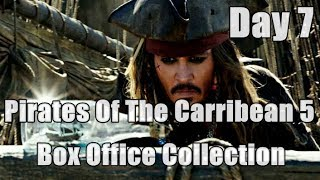 Pirates Of The Caribbean 5 Box Office Collection Day 7