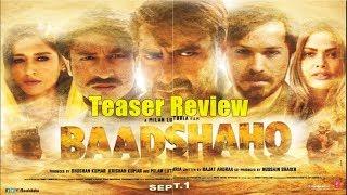 Baadshaho Official Teaser Review Ajay Devgn, Emraan Hashmi, Esha Gupta, Ileana D'Cruz Vidyut Jammwal
