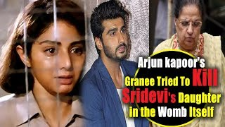 Arjun Kapoor's 'Nani' Once Tried To Punch Pregnant Sridevi In Her Stomach || Janhvi Kapoor