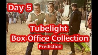 Tubelight Film Box Office Collection Prediction Day 5