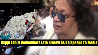 Anil Kapoor House | Bappi Lahiri Remembers Late Sridevi As He Speaks To Media | #Sridevi