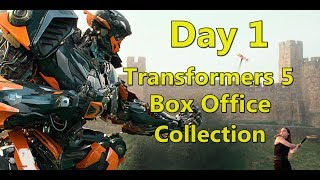 Transformers The Last Knight Box Office Collection Day 1 I Transformers Movies