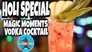 holi special magic moments vodka cocktail | how to make vodka cocktail | dada bartender | holi