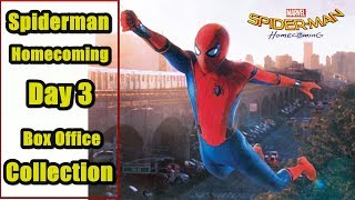 Spiderman Homecoming Box Office Collection Day 3 I New Spiderman