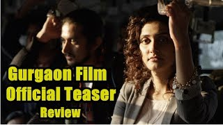 Gurgaon Film Official Teaser Review I Ragini Khanna I Akshay Oberoi
