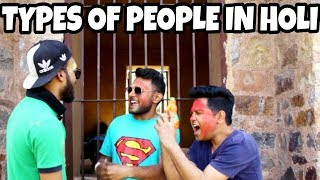 Ttpes of people in holi - INDIAN SWAGGERS